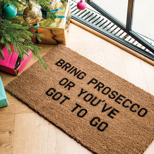Bring Prosecco Doormat - gifts for foodies