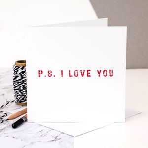 Love Card 'P.S. I Love You' - shop by occasion