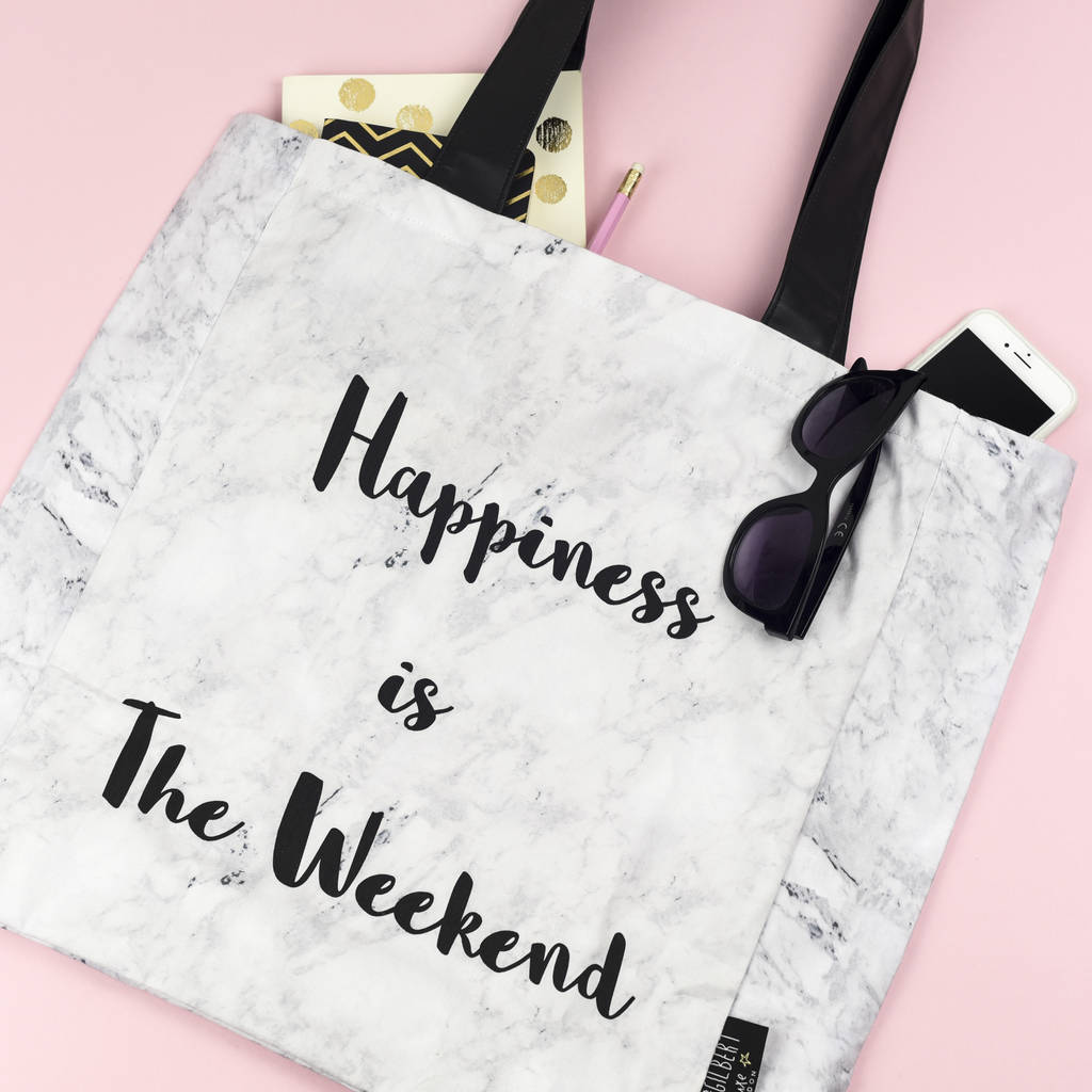 'Happiness Is The Weekend' Marble Tote Bag