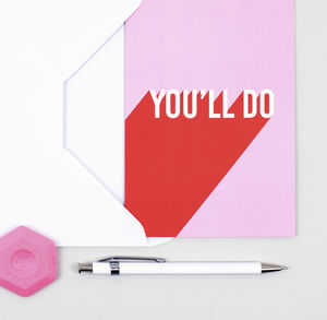 'You'll Do' Anniversary Card - new in valentine's day