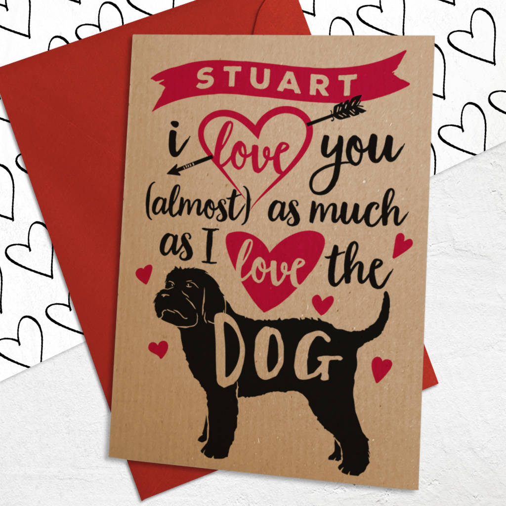 Personalised Valentines Day A6 Size Card With Dog By Well Bred
