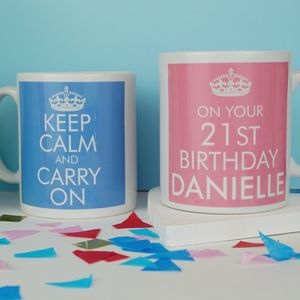 KEEP CALM AND CARRY ON ON YOUR BIRTHDAY MUG - 40th birthday gifts