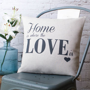 'Home Is Where The Love Is' Cushion Cover