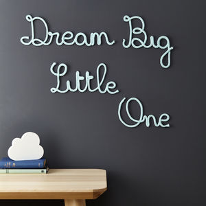 Dream Big Little One Knitted Sign
