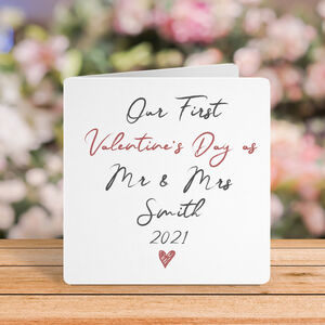 Our First Valentine's Day As Mr And Mrs Card