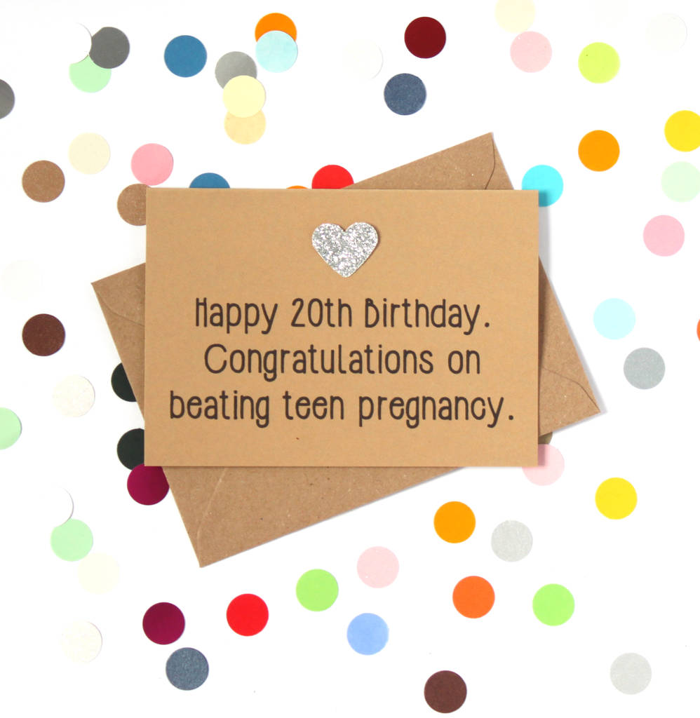 Were Sorry Teen Pregnancy Funny 20th Birthday Card Is No Longer Available