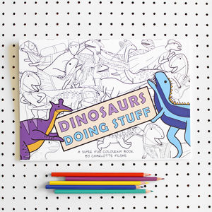 Dinosaurs Doing Stuff Colouring Book - toys & games