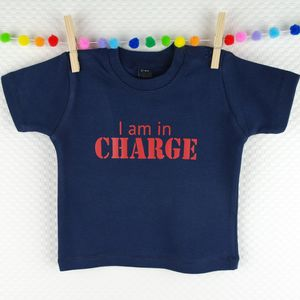'I Am In Charge' Navy Or Pink T Shirt - summer clothing