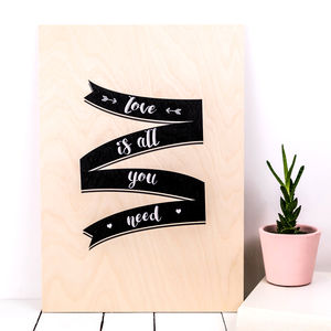 Love Is All You Need A3 Wooden Print