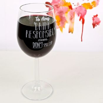 Wine Lover's 'Drink Responsibly' Wine Glass