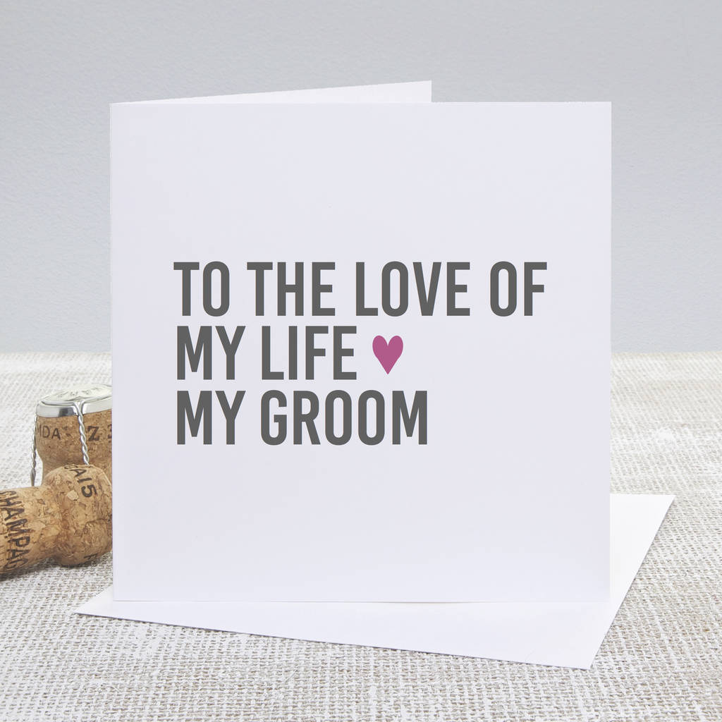 'To My Groom' Wedding Day Card