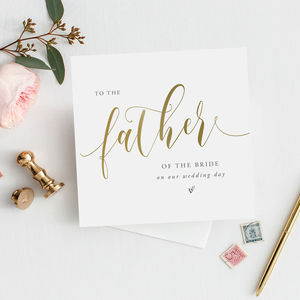 To The Father Of The Bride Card