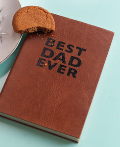 'Best Dad Ever' Leather Notebook