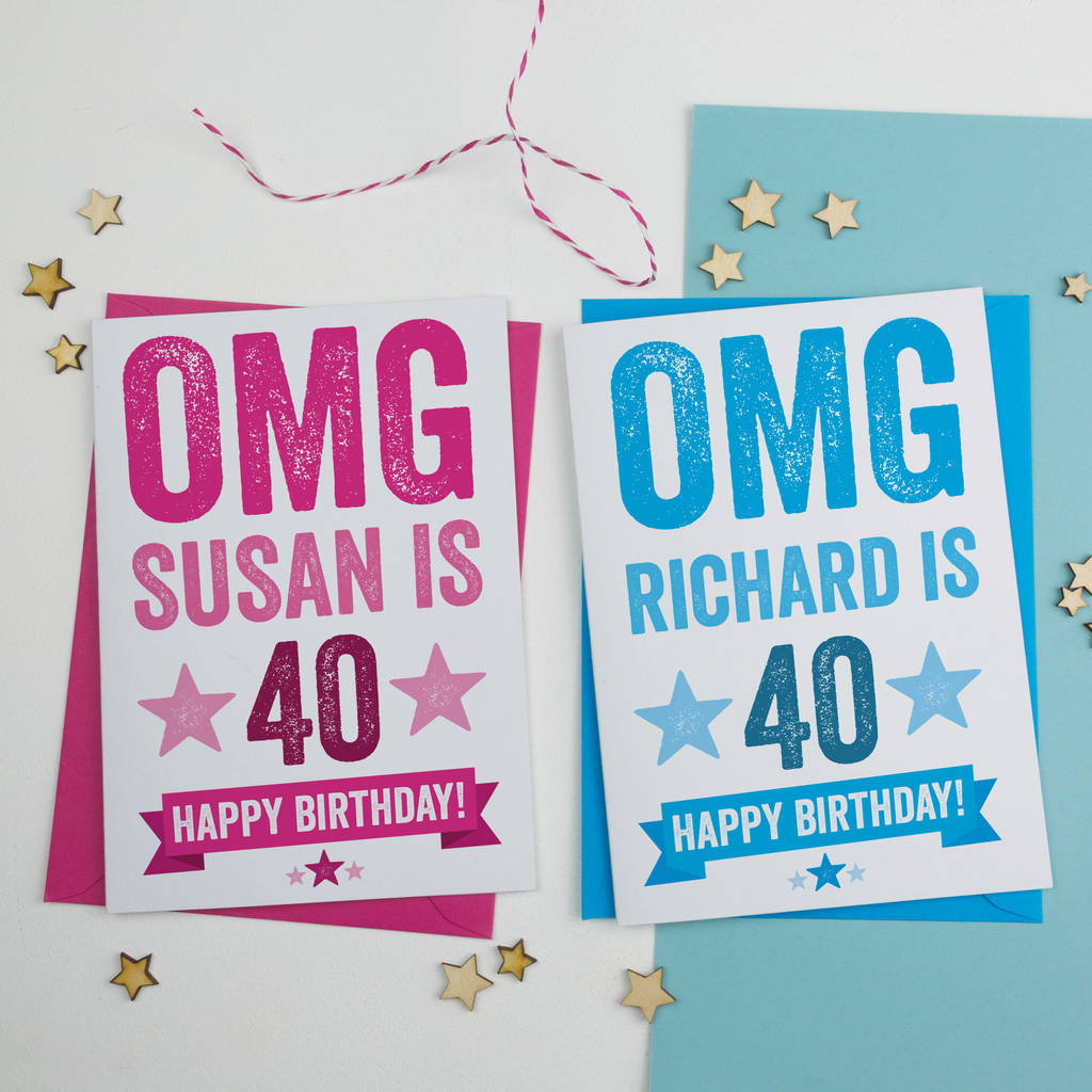 personalised omg 40th birthday card by a is for alphabet – Happy 40th Birthday Card