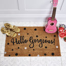 Large 'Hello Gorgeous' Door Mat