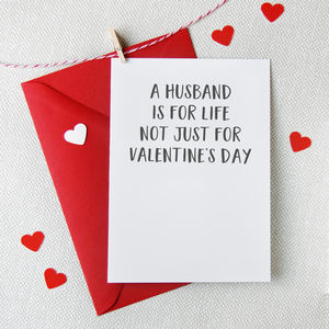 'A Husband Is For Life' Valentine's Day Card - winter sale