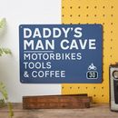 Personalised Dad's Man Cave Road Sign