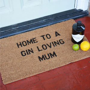 Home To A Gin Loving Mum Doormat
