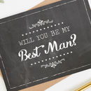 Will You Be My Best Man Card Chalk