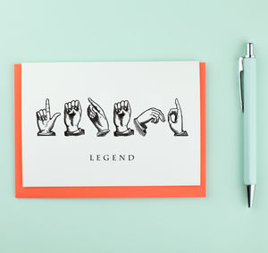 Legend Sign Language Card - birthday cards