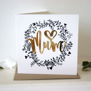 Love Mum Luxe Wreath Gold Card - mother's day cards
