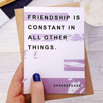Best Friend Card 'Friendship' Shakespeare Quote