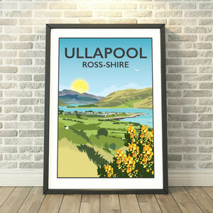Ullapool, Ross Shire, Scottish Highlands Print