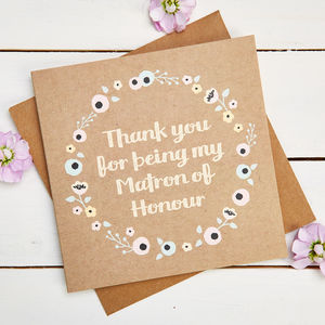 Thank You Matron Of Honour Card Kraft Floral