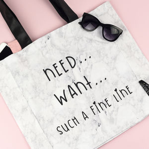 'Need… Want… Such A Fine Line' Marble Tote Bag