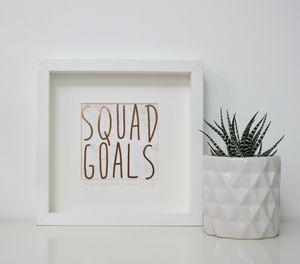 Personalised Squad Goals Copper Foil Print - 30th birthday gifts