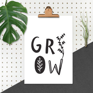 'Grow' Typographic Giclée Print - for friends
