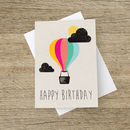 'Happy Birthday' Rainbow Hot Air Balloon Greetings Card