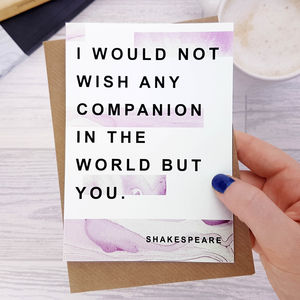 Anniversary Card 'Wish Any Companion' Shakespeare Quote