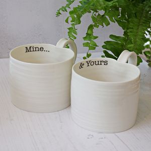 'Mine… And Yours' Hand Thrown Porcelain Mug Pair