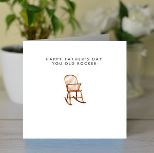 'Happy Father's Day You Old Rocker' Card