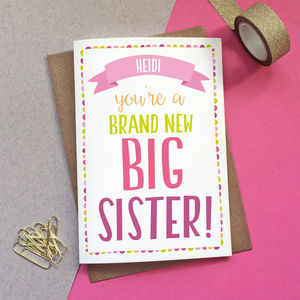 Personalised 'Brand New Big Sister' Card - new baby cards