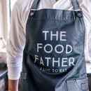 Personalised Food Father Waxed Denim Apron