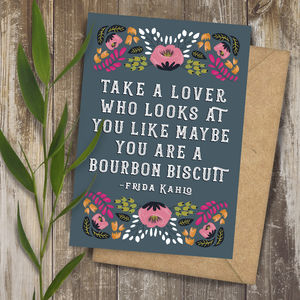 Frida Kahlo Lover Bourbon Quote Art Greeting Card