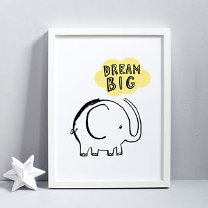 Dream Big Elephant Print - posters & prints