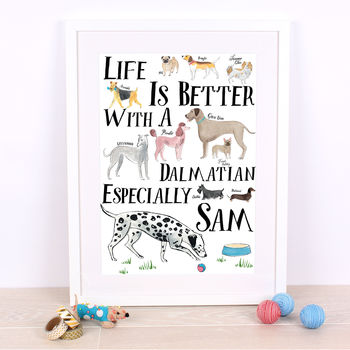 Life Is Better With A Dalmatian Personalised Print