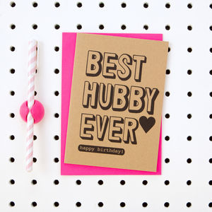 'Best Hubby Ever Happy Birthday' Husband Birthday Card - birthday cards