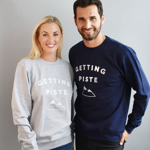 'Getting Piste' Ski Unisex Sweatshirt - christmas jumpers