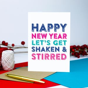 Happy New Year! Let's Get Shaken And Stirred Card - christmas sale