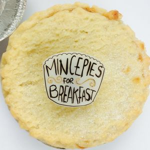 'Mince Pies For Breakfast' Brooch Pin