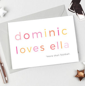 Personalised 'Loves' Valentines Card