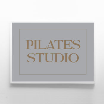 Pilates Studio Print Sign