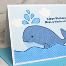 Personalised 'whale of a time' birthday card
