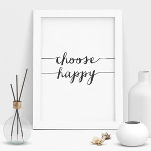 Choose Happy Typography Print - less ordinary wall art