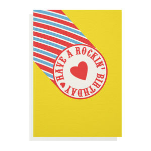Have A Rockin' Birthday Greetings Card - birthday cards