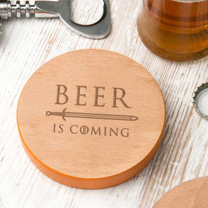 'Beer Is Coming' Coloured Edge Quote Coaster